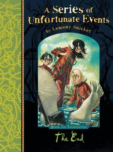 [A Series of Unfortunate Events: Book 13: The End (Signed Edition) (Product Image)]