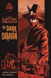 [The Electric Black: The Dark Caravan #1 (Product Image)]