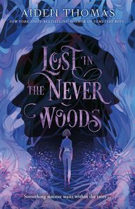 [Lost In The Never Woods (Hardcover) (Product Image)]