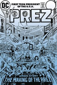 [Prez: The First Teenage President (Product Image)]