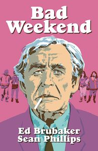 [Bad Weekend (Hardcover Signed Mini Print Edition) (Product Image)]