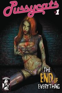 [Pussycats: The End Of Everything #1 (Dead Girl Variant) (Product Image)]