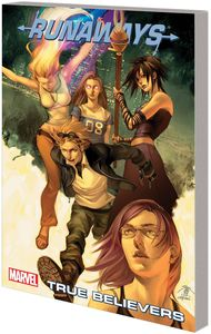 [Runaways: Volume 4: True Believers (New Edition) (Product Image)]