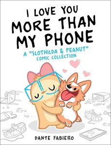 [I Love You More Than My Phone: Slothilda Peanut Comic Collection (Hardcover) (Product Image)]