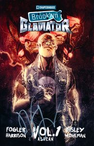 [Brooklyn Gladiator: Volume 1 (Ashcan Signed Edition) (Product Image)]