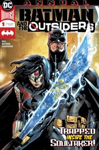 [The cover for Batman & The Outsiders Annual #1]
