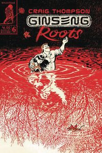 [The cover for Ginseng Roots #6]