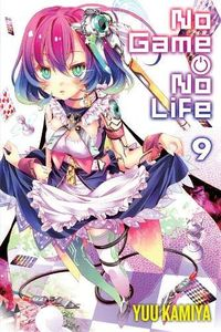 [No Game No Life: Volume 9 (Light Novel) (Product Image)]