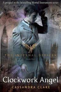[Infernal Devices: Book 1: Clockwork Angel (Product Image)]