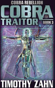 [Cobra: Book 9: Cobra Rebellion: Volume 3: Cobra Traitor (Product Image)]