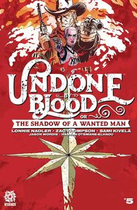 [The cover for Undone By Blood #5]