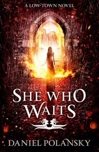 [Low Town: Book 3: She Who Waits (Product Image)]