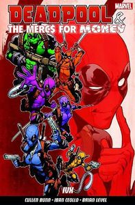 [Deadpool & Mercs For Money: Volume 2: IVX (UK Edition) (Product Image)]