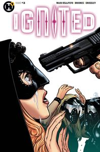 [Ignited #3 (Cover A Briones) (Product Image)]