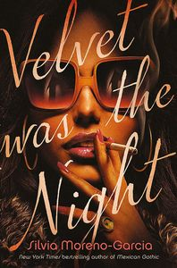 [Velvet Was The Night (Hardcover) (Product Image)]