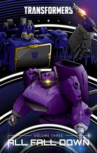 [Transformers: Volume 3: All Fall Down (Hardcover) (Product Image)]