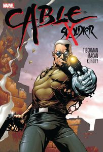 [Cable: Soldier X (Hardcover) (Product Image)]