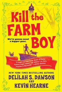 [Kill The Farm Boy: The Tales Of Pell (Product Image)]