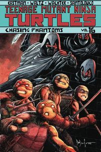 [Teenage Mutant Ninja Turtles: Ongoing: Volume 16: Chasing Phantoms (Product Image)]