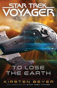 [Star Trek Voyager: To Lose The Earth (Product Image)]