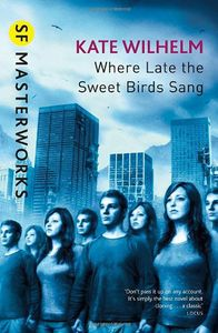 [SF Masterworks: Where Late The Sweet Birds Sang (Product Image)]