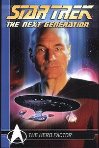 [Star Trek: The Next Generation: Comic Classics: The Hero Factor (Product Image)]