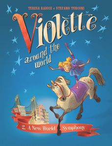 [Violette Around The World: Volume 2: A New World Symphony! (Hardcover) (Product Image)]