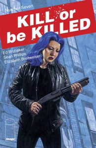 [Kill Or Be Killed #7 (Product Image)]