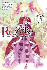 [Re: ERO: Starting Life In Another World: Volume 15 (Light Novel) (Product Image)]