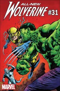 [All New Wolverine #31 (Hulk Variant) (Legacy) (Product Image)]