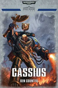 [Warhammer: 40K Space Marine Legends: Cassius (Hardcover) (Product Image)]