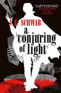[A Darker Shade Of Magic: Book 3: Conjuring Of Light (Signed Bookplate Edition) (Product Image)]
