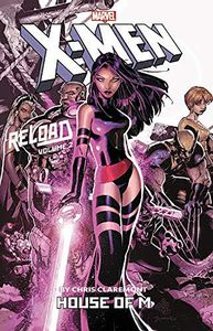 [X-Men Reload By Chris Claremont: Volume 2: House Of M (Product Image)]