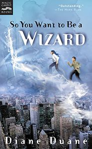 [Young Wizards: Book 1: So You Want To Be A Wizard (Product Image)]