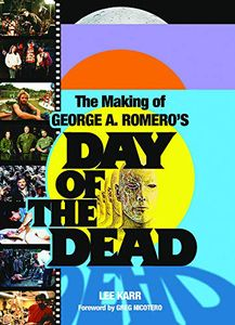 [The Making Of George A. Romero's Day Of The Dead (Product Image)]