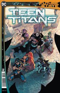 [Future State: Teen Titans #2 (Cover A Rafa Sandoval) (Product Image)]