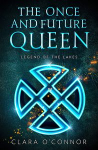 [The Once & Future Queen: Book 3: Legend Of The Lakes (Product Image)]