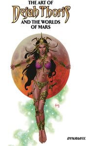 [The Art Of Dejah Thoris & The Worlds Of Mars (Hardcover) (Product Image)]