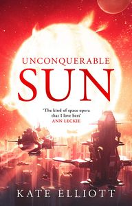 [The Sun Chronicles: Book 1: Unconquerable Sun (Product Image)]