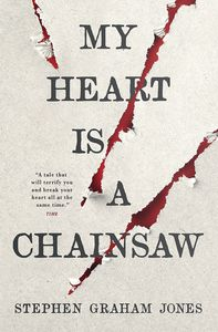 [My Heart Is A Chainsaw (Product Image)]