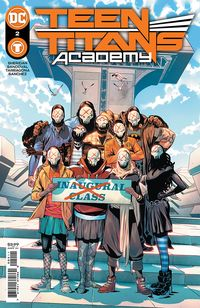 [The cover for Teen Titans Academy #2 (Cover A Rafa Sandoval)]