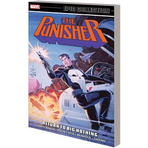 [Punisher: Epic Collection: Return To Big Nothing (Product Image)]