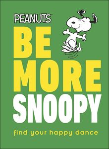 [Be More Snoopy (Hardcover) (Product Image)]