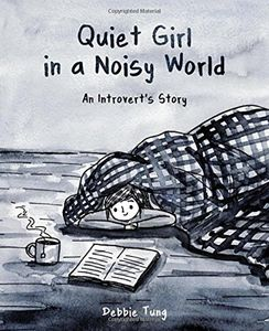 [Quiet Girl In A Noisy World: An Introvert's Story (Product Image)]
