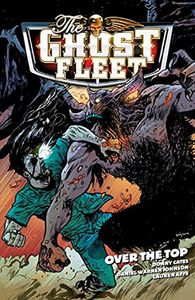 [Ghost Fleet: Volume 2: Over The Top (Product Image)]
