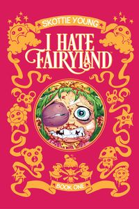 [I Hate Fairyland: Volume 1 (Deluxe Hardcover) (Product Image)]