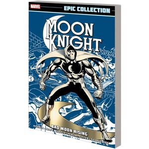 [Moon Knight: Epic Collection: Bad Moon Rising (New Printing) (Product Image)]