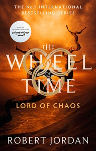 [The Wheel Of Time: Book 6: Lord Of Chaos (Product Image)]