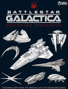 [Battlestar Galactica: Designing Spaceships (Hardcover) (Product Image)]