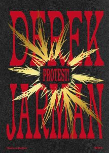[Derek Jarman: Protest! (Hardcover) (Product Image)]